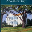 Kibler, James Everett. Our Father's Fields: A Southern Story
