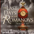 Rappaport, Helen. The Last Days Of The Romanovs: Tragedy At Ekaterinburg