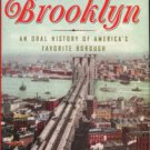 Eliot, Marc. Song Of Brooklyn: An Oral History Of American's Favorite Borough