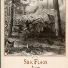 Trotter, William R. Silk Flags And Cold Steel: The Civil War In North Carolina: The Piedmont