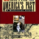 Carnes, Mark C., and Garraty, John A. Mapping America's Past: A Historical Atlas
