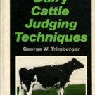 Trimberger, George W. Dairy Cattle Judging Techniques