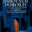White, T. H. Darkness At Pemberley