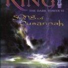 King, Stephen. The Dark Tower VI: Song Of Susannah