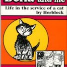 Herblock [Block, Herbert]. Bella And Me: Life In The Service Of A Cat.