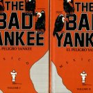 Hanrahan, Gene Z. The Bad Yankee, El Peligro Yankee: American Entrepreneurs And Financiers In Mexico