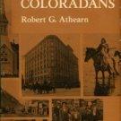 Athearn, Robert G. The Coloradans