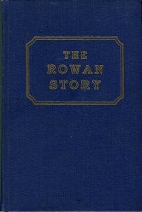 Brawley, James S. The Rowan Story, 1753-1953: A Narrative History Of Rowan County, North Carolina