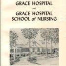 Franklin, Melva. History Of Grace Hospital And Grace Hospital School Of Nursing