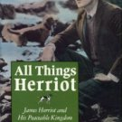 Sternlicht, Sanford. All Things Herriot: James Herriot And His Peaceable Kingdom