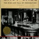 Okrent, Daniel. Last Call: The Rise And Fall Of Prohibition