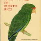 Biaggi, Virgilio. Las Aves De Puerto Rico