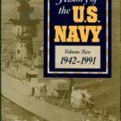 Love, Robert W. History Of The U.S. Navy [Volume 2]: 1942-1991