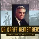 Graffagnino, Peter Carl. Dr. Graff Remembers: World War II Reflections