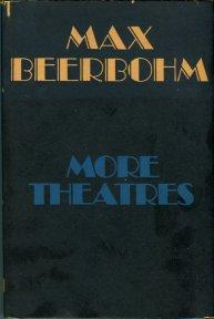 Beerbohm, Max. More Theatres: 1898-1903