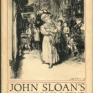 John Sloan's New York Scene: From The Diaries, Notes And Correspondence 1906-1913