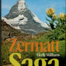 Williams, Cicely. Zermatt Saga