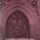 Bowers, Richard H, editor. Seven Studies In Medieval English History And Other Historical Essays