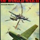 Munson, Kenneth. Aircraft Of World War II