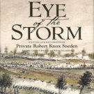 Sneden, Robert Knox. Eye Of The Storm: A Civil War Odyssey