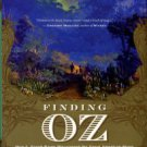 chwartz, Evan I. Finding Oz: How L. Frank Baum Discovered The Great American Story