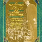Alexander, Helen C. Charles M. Alexander: A Romance Of Song And Soul-Winning