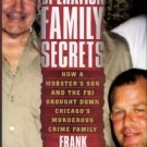 Calabrese, Frank. Operation Family Secrets...
