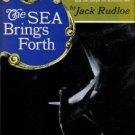 Rudloe, Jack. The Sea Brings Forth