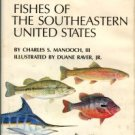 Manooch, Charles S. Fisherman's Guide: Fishes Of The Southeastern United States