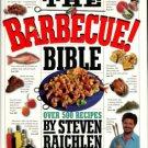 Raichlen, Steven. The Barbecue! Bible