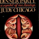 Chicago, Judy. The Dinner Party: A Symbol Of Our Heritage
