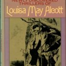 Alcott, Louisa May. A Double Life: Newly Discovered Thrillers Of Louisa May Alcott