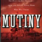 Hagberg, David. Mutiny: The Inside Story Of The True Events That Inspired The Hunt For Red October