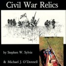 Sylvia, Stephen W, and O'Donnell, Michael J. The Illustrated History Of American Civil War Relics