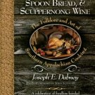Dabney, Joseph E. Smokehouse Ham, Spoon Bread, & Scuppernong Wine