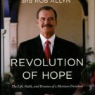 Fox, Vincente. Revolution Of Hope: The Life, Faith, And Dreams Of A Mexican President