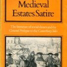 Mann, Jill. Chaucer And Medieval Estates Satire: The Literature Of Social Classes...