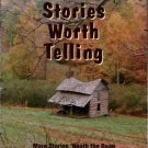 More Stories 'Neath The Roan. Oral Histories From Avery, Mitchell And Yancey...in NC