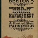 Beeton, Isabella. The Book Of Household Management....