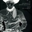 Carlson, Paul H, editor. The Cowboy Way: An Exploration Of History And Culture