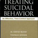 Rudd, M. David. Treating Suicidal Behavior: An Effective, Time-Limited Approach