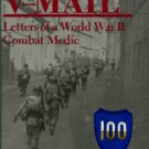 Winston, Keith. V-Mail: Letters Of A World War II Combat Medic
