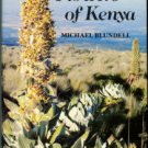 Blundell, Michael. The Wild Flowers Of Kenya