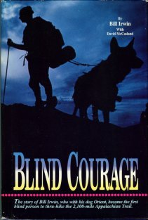 Irwin, Bill, and McCasland, David. Blind Courage