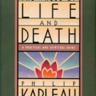 Kapleau, Philip. The Wheel Of Life And Death: A Practical And Spiritual Guide