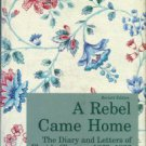 Clemson, Floride. A Rebel Came Home: The Diary And Letters Of Floride Clemson, 1863-1866