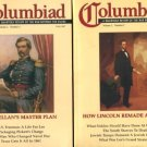 Columbiad: A Quarterly Review Of The War Between The States. Volume 1, Numbers 2, 3, And 4...1997-98