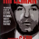 Carr, Howie. Rifleman: The Untold Story Of Steve Flemmi, Whitey Bulger's Partner