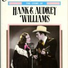 Williams, Lycrecia, and Vinicur, Dale. Still In Love With You: The Story Of Hank And Audrey Williams
