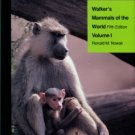 Nowak, Ronald M. Walker's Mammals Of The World, 5th Edition, Volume 1 & 2 [Complete]